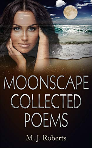Moonscape Collected Poems