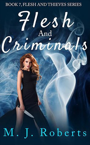 Flesh and Criminals (Book 7 in the Flesh Series)