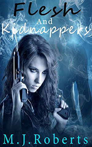 Flesh and Kidnappers (Book 5 in Flesh Series)
